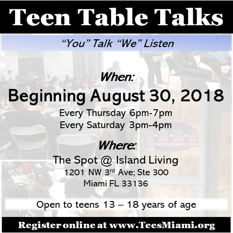 - Teen Table Talks is an interactive conversation with middle and high school teens focusing on social and community issues affecting their lives.