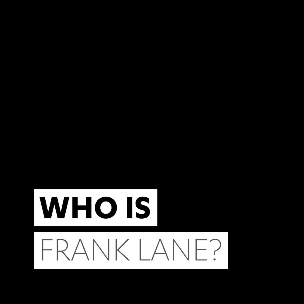 ABOUT_FRANK_LANE.jpg