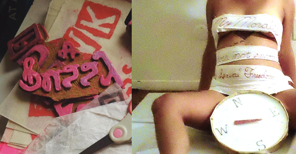 "Left: I fell in love with the name ""Punk and Pussy"" and made a stamp. I ran wild with the idea! Right: A friend wrapped me in cloth that says ""My Morality Does Not Encompass my Sexual Freedom"" for a photoshoot. I used the photo for my extinct blog and then wondered if it was too much."
