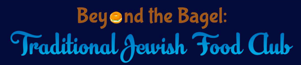 Beyond the Bagel - Benji Dukas, Leora Troy and Isaac Dayan (University of Pennsylvania) are learning about Jewish history and culture through the lens of food: hosting meals highlighting different ethnic Jewish foods, speakers and music.