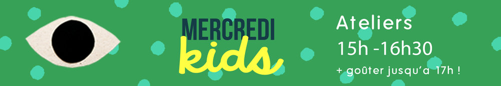 le programme des ateliers KIDS du mercredi !