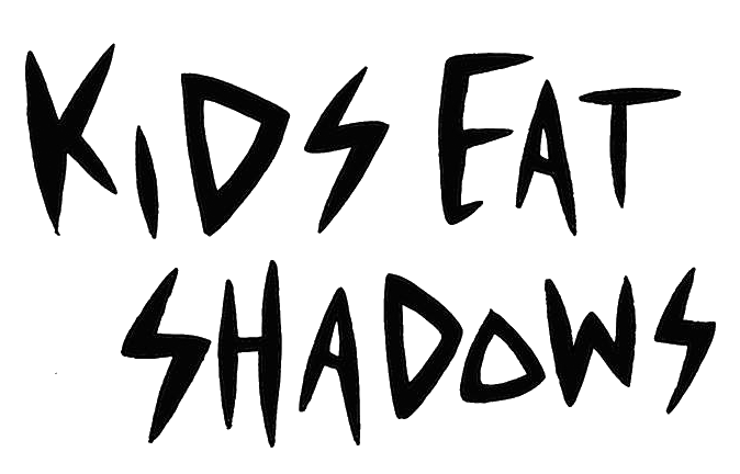 Kids Eat Shadows