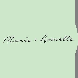 Marie + Annette