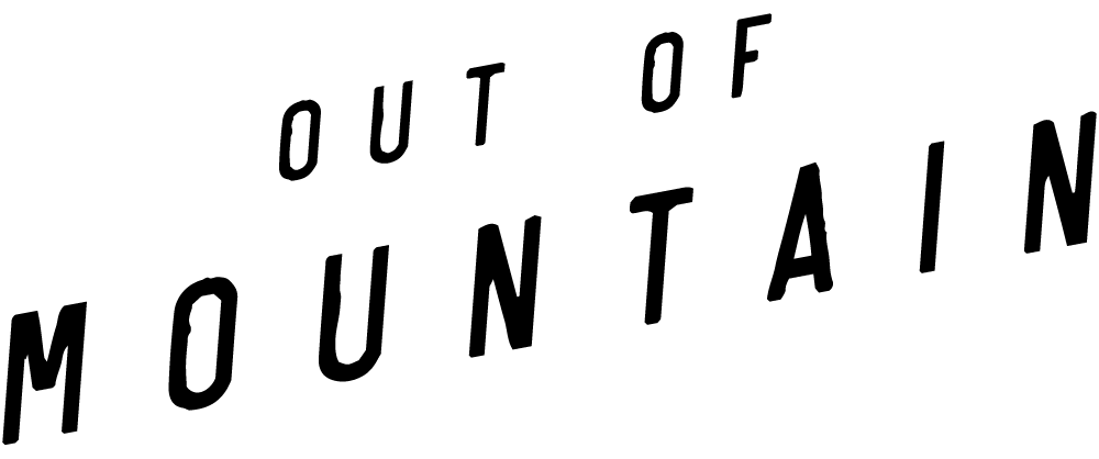 Out Of Mountain