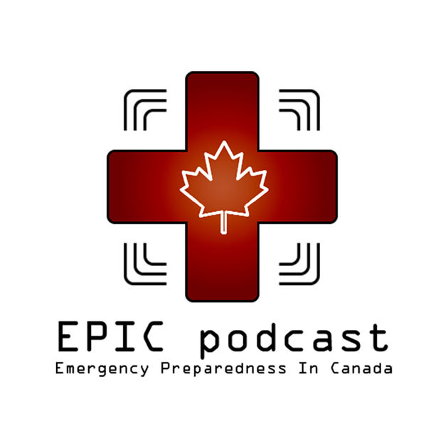 EPIC podcast - Emergency Preparedness in Canada