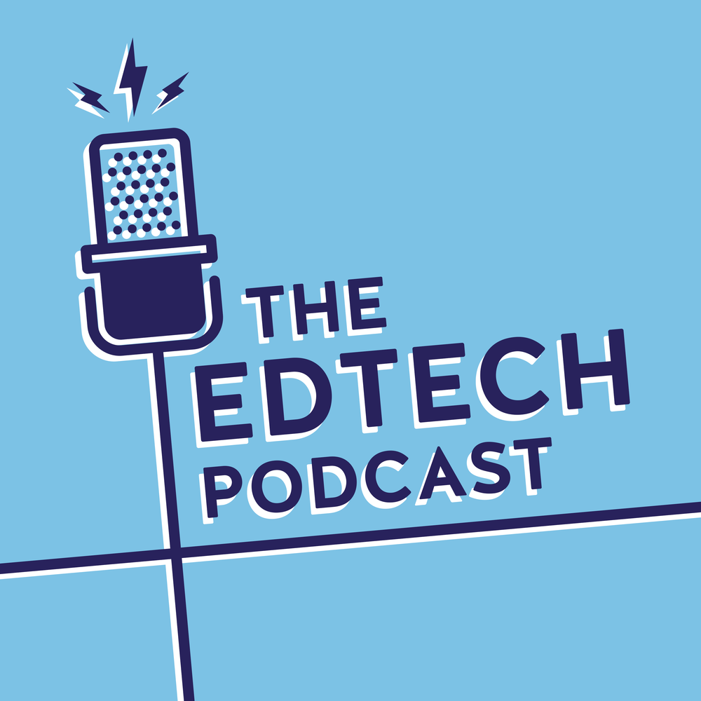 The Edtech Podcast