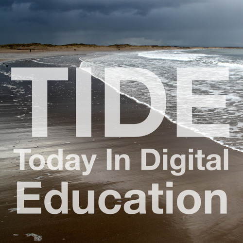 TIDE | Today In Digital Education