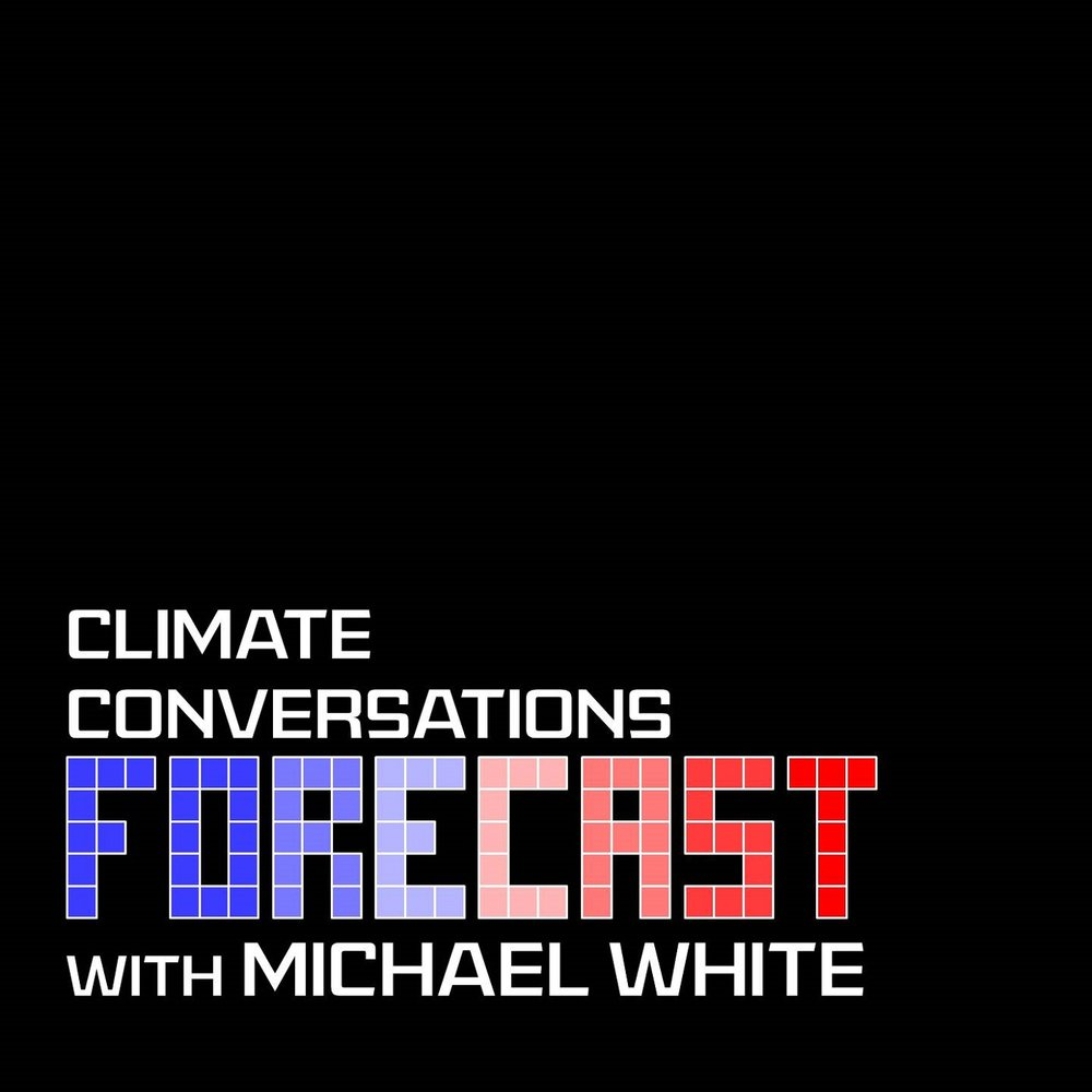 Climate Conversations Forecast with Michael White