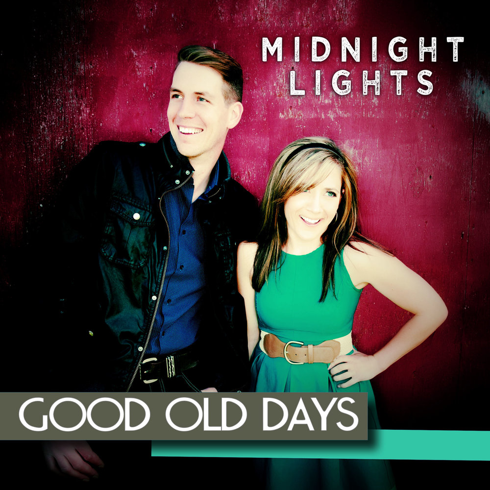 Good Old Days Single Artwork.jpg