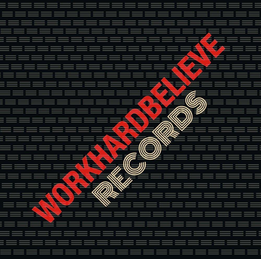workhardbelieve records logo.jpeg