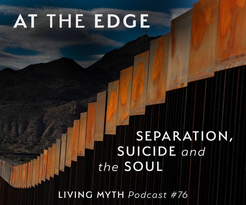 Living Myth Umpan Pancing Soft Tiddler Luminous Gid 1 Array Podcast 76 At The Edge Separation Suicide And Rh Livingmyth Org