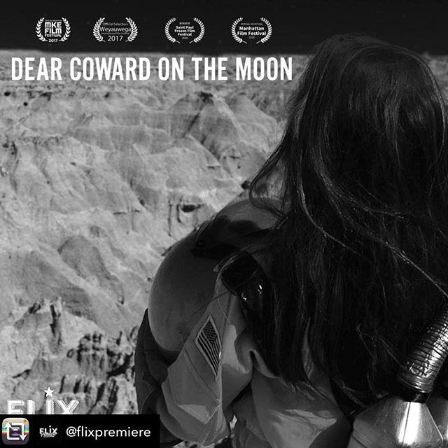 Hey y'all, head on over to @dearcowardmovie 's bio to watch #dearcowardonthemoon  via @flixpremiere!
