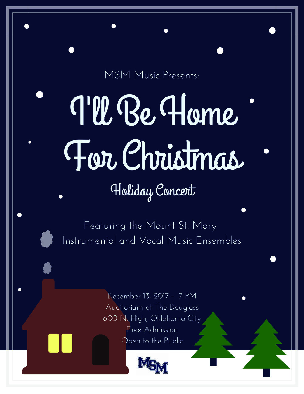 I'll Be Home For Christmas Holiday Concert - Free Admission - Dec. 13th, 7 pmMSM Music presents the Mount St. Mary Instrumental and Vocal Ensembles for a Holiday Concert, December 13, 2017 at 7 pm in the newly renovated Douglass at Page Woodson Auditorium.
