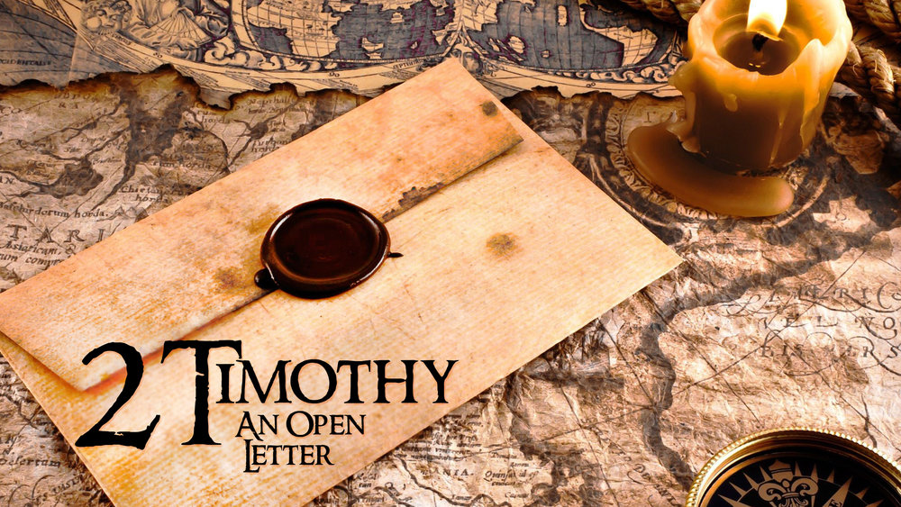 2 Timothy: An Open Letter | June-July 2016