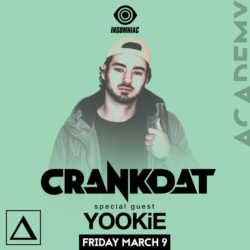 Tickets - Crankdat with special guest Yookie at AcademyGuestlist Available