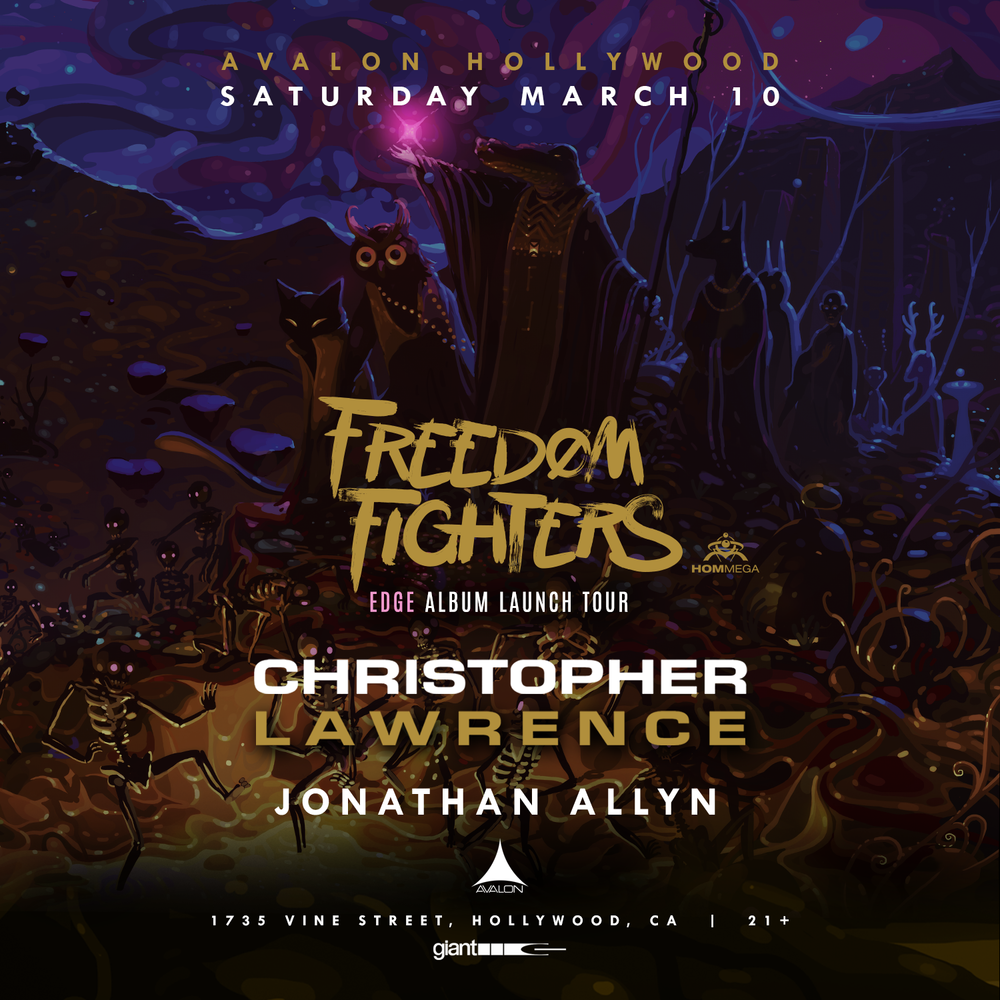 Tickets 🎟️ - Use promo code UAN for 10% offFreedom Fighters, Christopher Lawrence + MoreGuestlist Pricing: $15 before 11pm