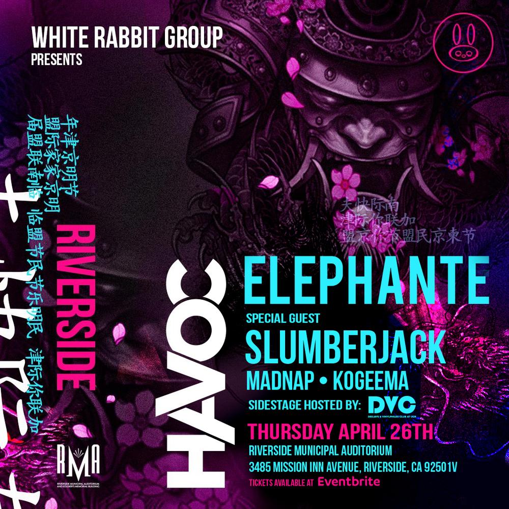 Thur April 26 - Havoc:Elephante, Slumberjack, Madnap, Kogeema