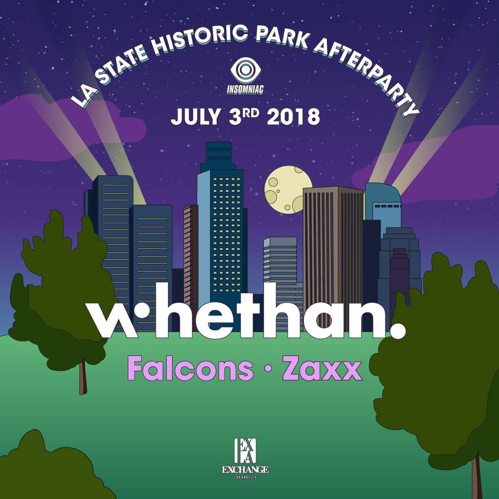 Tuesday At EXCHANGE LA - Whethan, Falcons and ZaxxGuestlist: Pricing available upon signup Early Arrival EncouragedBottle / Table Service Text:  (323)684-5299Purchase TicketsGuestlist Subject to Capacity