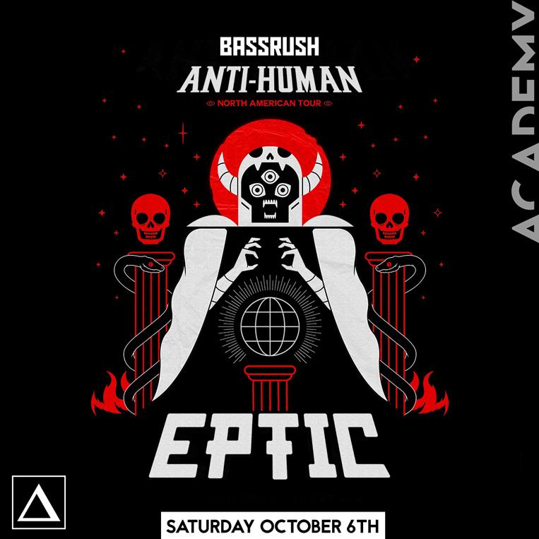 Sat Oct 6 - Eptic: Anti Human Tour