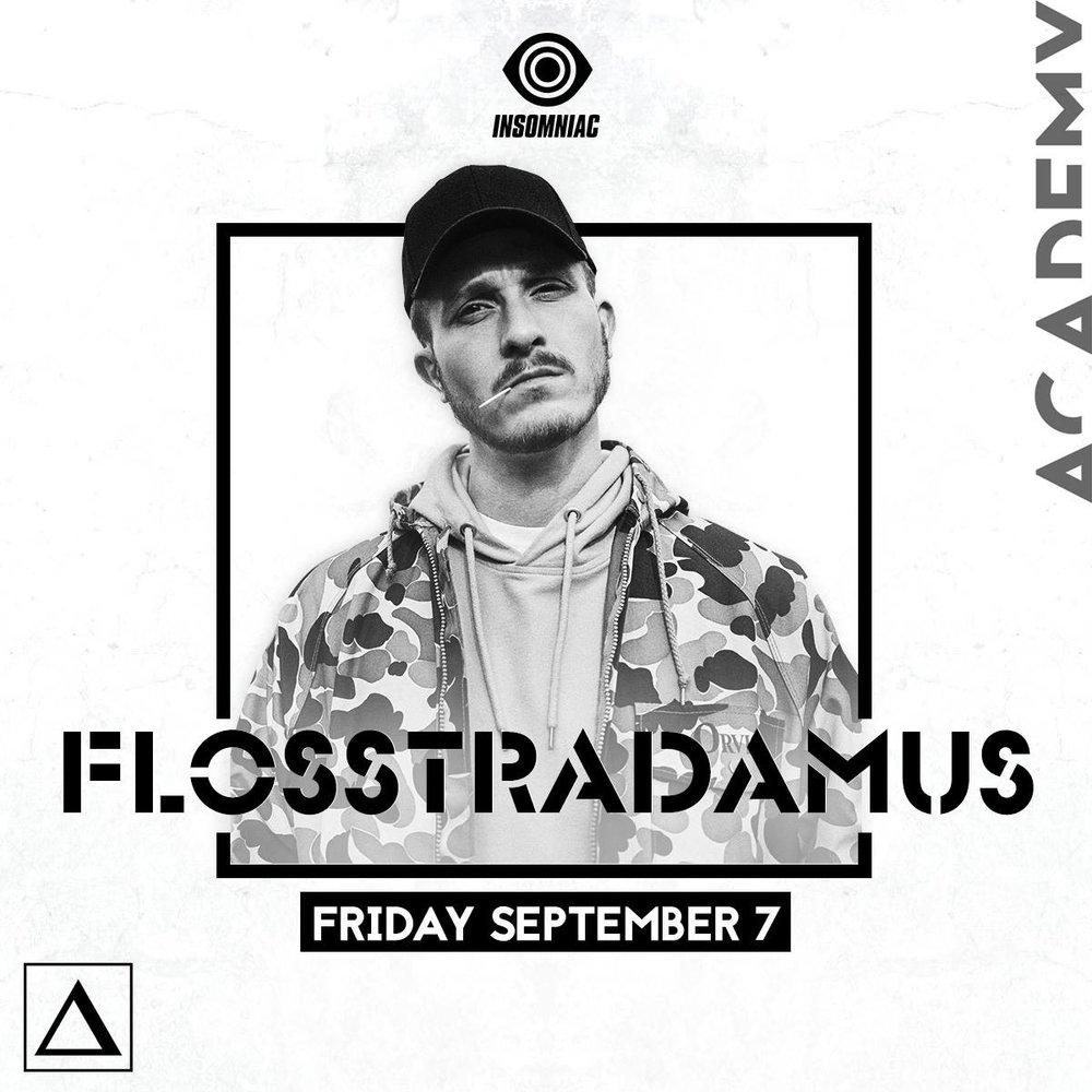 Fri Sept 7 - Flosstradamus at Academy