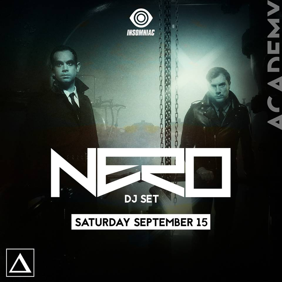 Sat Sept 15 - Nero ( Dj set) at Academy