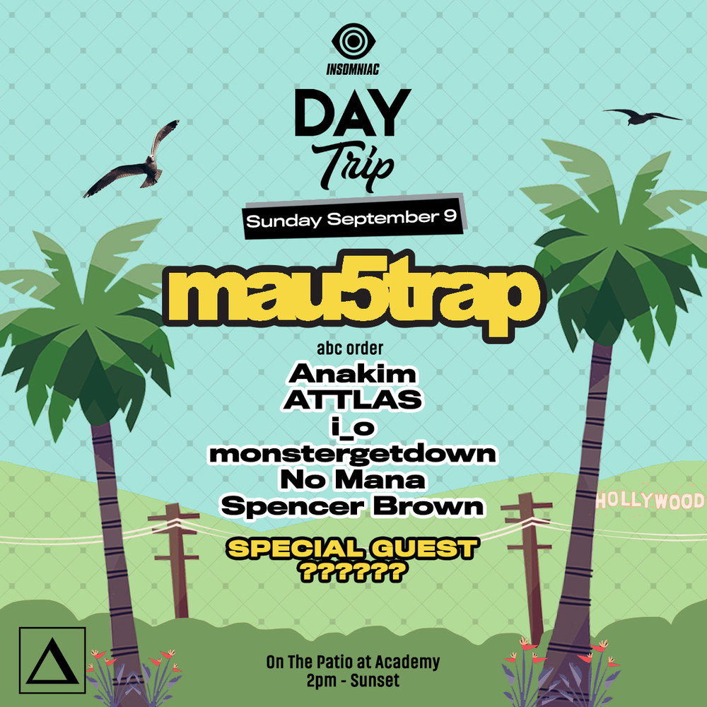 Sun, Sept 9 - Day Trip: Mau5trap TakeoverFree with Rsvp Before 3pm