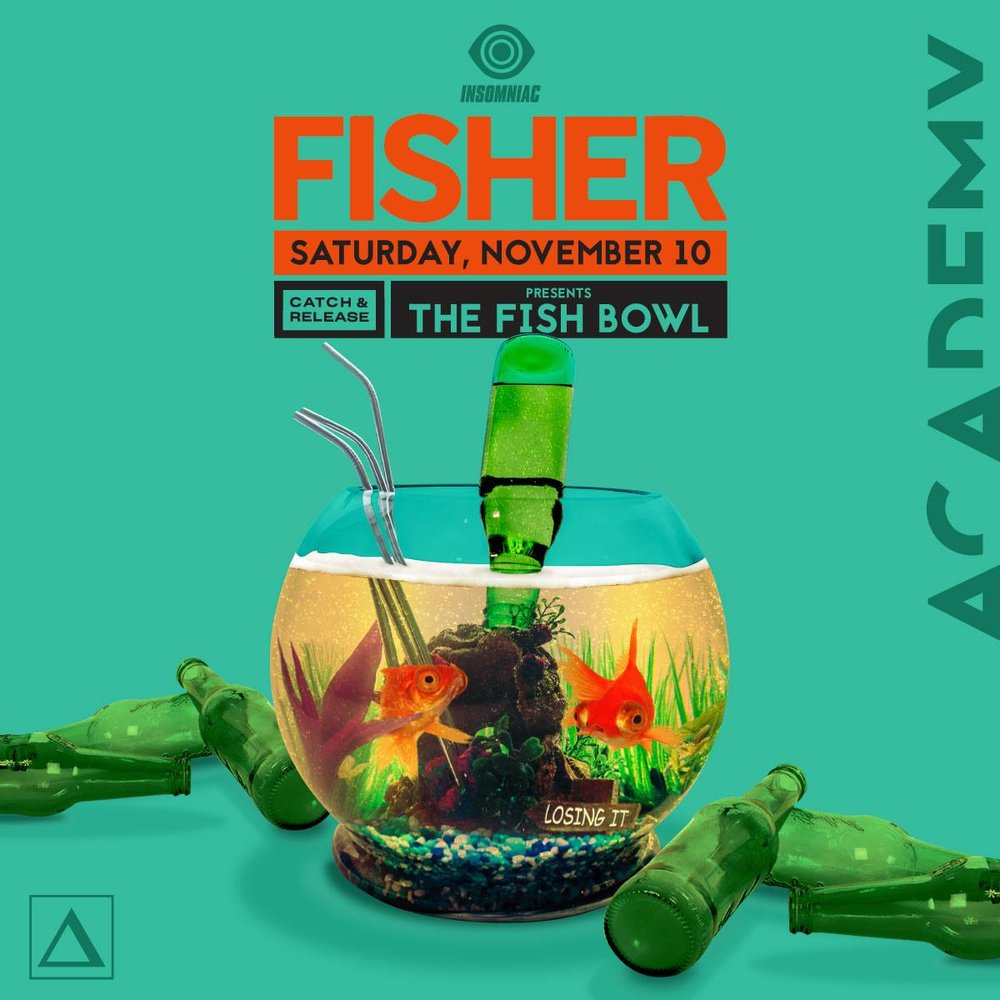 Sat Nov 10 - Fisher : The Fish BowlTickets go on Sale: Thursday, 08/30 at 10AM