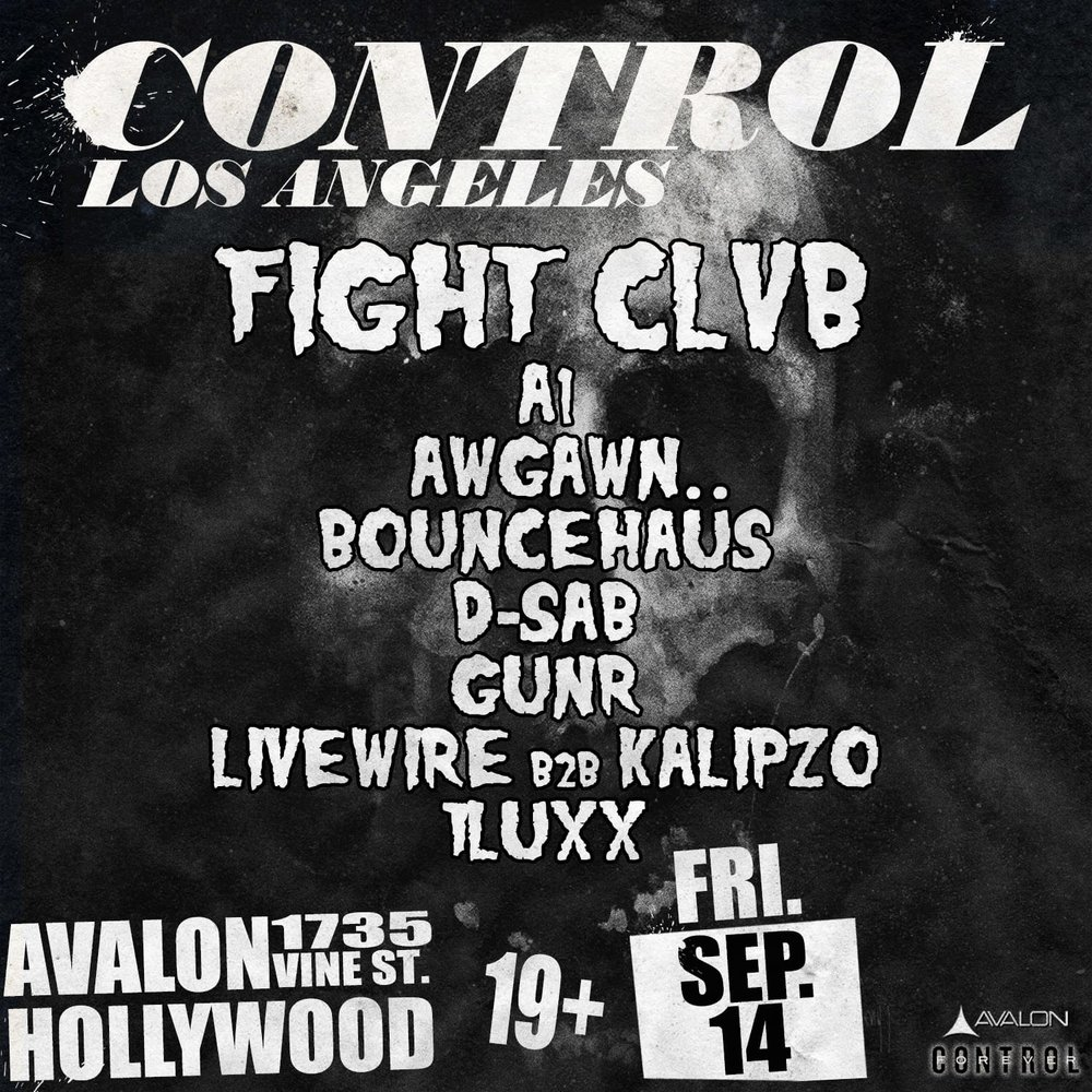 Fri Sept 14 - Fight Clvb + Many MoreBottle / Table Service Text: (323)684-5299Use Promo Code: UAN for 10% off