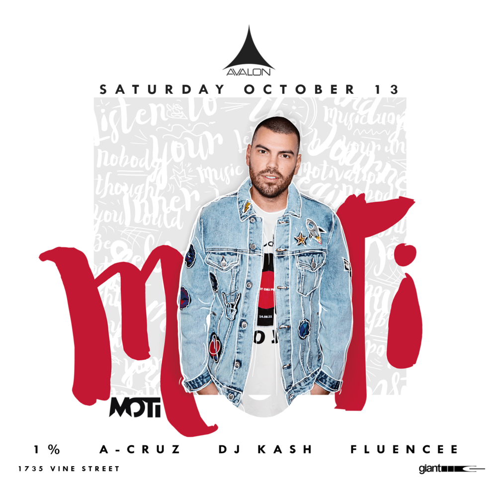 Sat Oct 13 - Moti + Many MoreBottle / Table Service Text: (323)684-5299Use Promo Code: UAN for 10% off
