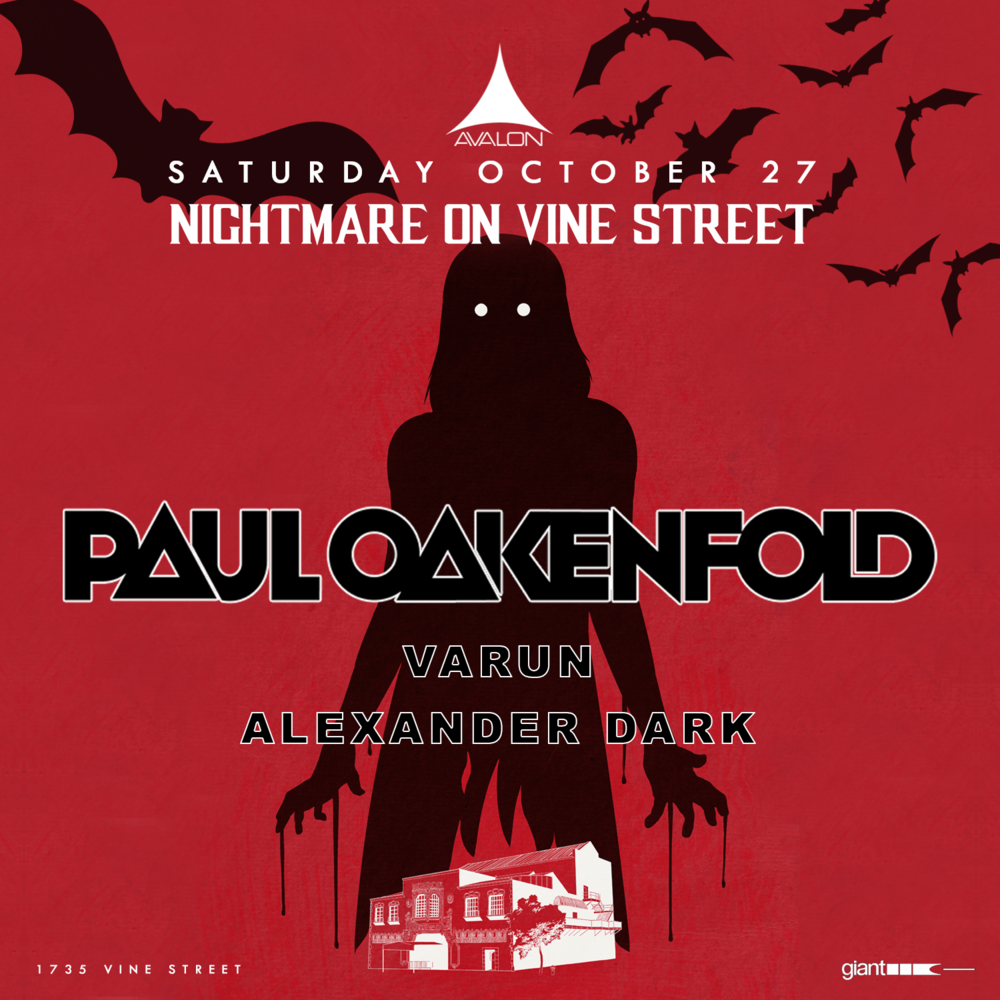 Sat Oct 27 - Paul Oakenfold + Many MoreBottle / Table Service Text: (323)684-5299Use Promo Code: UAN for 10% off