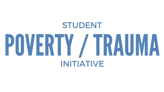 Student Poverty / Trauma Initiative