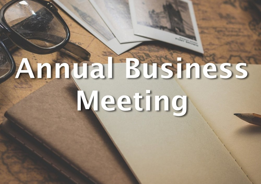 At our annual business meeting we will praise God for HIs blessing this past year and prayerfully plan for the upcoming 2019 year.