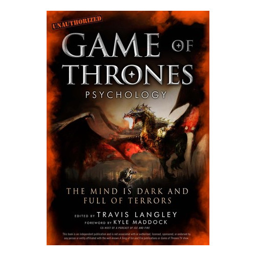 Neil T - Game of Thrones Psychology - AUTOGRAPHED!
