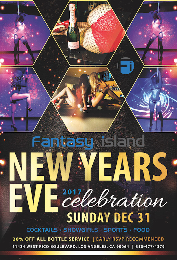 New Years @ The ISLAND! Ring in 2018 with the lovely ladies of Fantasy Island. Watch the Ball Drop from a bottle service table on our huge main screen! Drink and dance specials all night long!