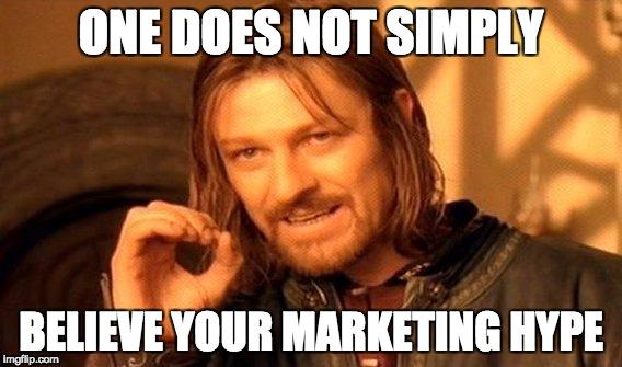 dont-believe-marketing-hype.jpg