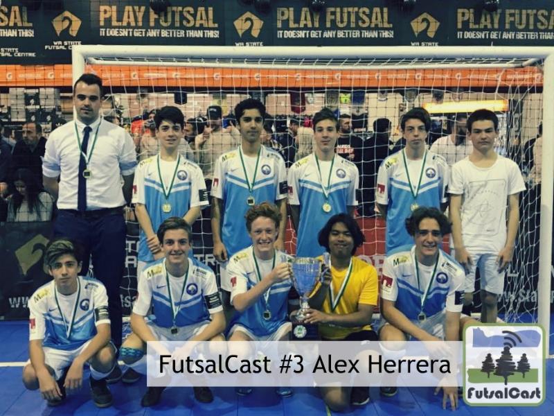 FutsalCast Alex Herrera South Perth FC WA State Futsal Center