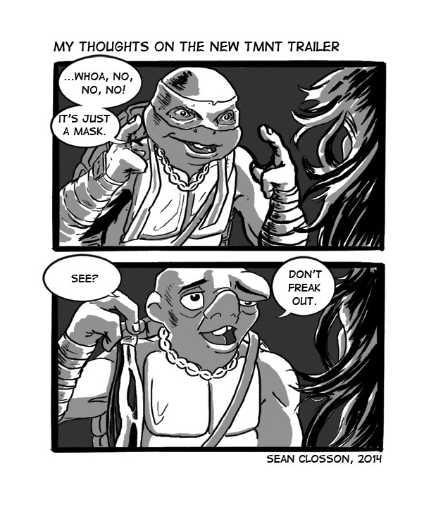 The first thing that went through my mind when I watched the new Teenage Mutant Ninja Turtles trailer today.