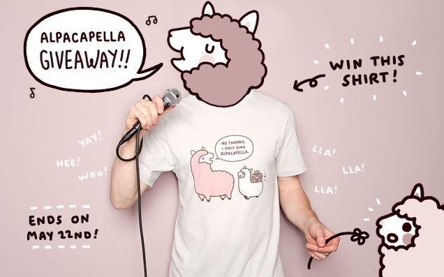 """Awesome shirt Nina, not just regular awesome either, it's Llama Awesome!! mis0happy: HURRAH! ALPACAPELLA GIVEAWAY! Hey guys! Remember when I hounded you guys to help me get this shirt printed? Well, it's up on Threadless now! And to thank you guys for your helpful button clicks, I'll be giving away 8 of these shirts!  * Note that the printed colors are lighter than the original design. GIVEAWAY RULES: —Reblog this post! Likes won't count. (One reblog only!) —Must be my follower! (*holds up staff*) Tumblr orFacebook. —Have your Tumblr """"ask"""" enabledso I can message you in case you win. — If you're subscribed to me on FB, I'll message you there! —Open to everyone!US and International, because I lub yoo. — Giveaway ends Tuesday, May 22nd at 11:59 PM. WINNERS: — The eight winners will be chosen randomly. — If you win, you must message me backwithin 2 days with your mailing address and shirt size (i.e. Girly Small, Guys XXL, etc).If not, I will choose someone else. Sorry! Anyways, those are all the rules. Easy enough, right? Thank you all again for helping me get it printed. I very much appreciate all your help and hope you support me on my future designs.(;∀;)ノ♡ Good luck!"""