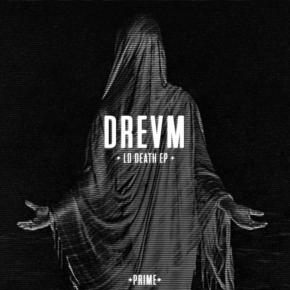 drevm-lo-death-ep-artwork.jpg
