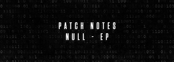 patch-notes-null-ep-web-art.png