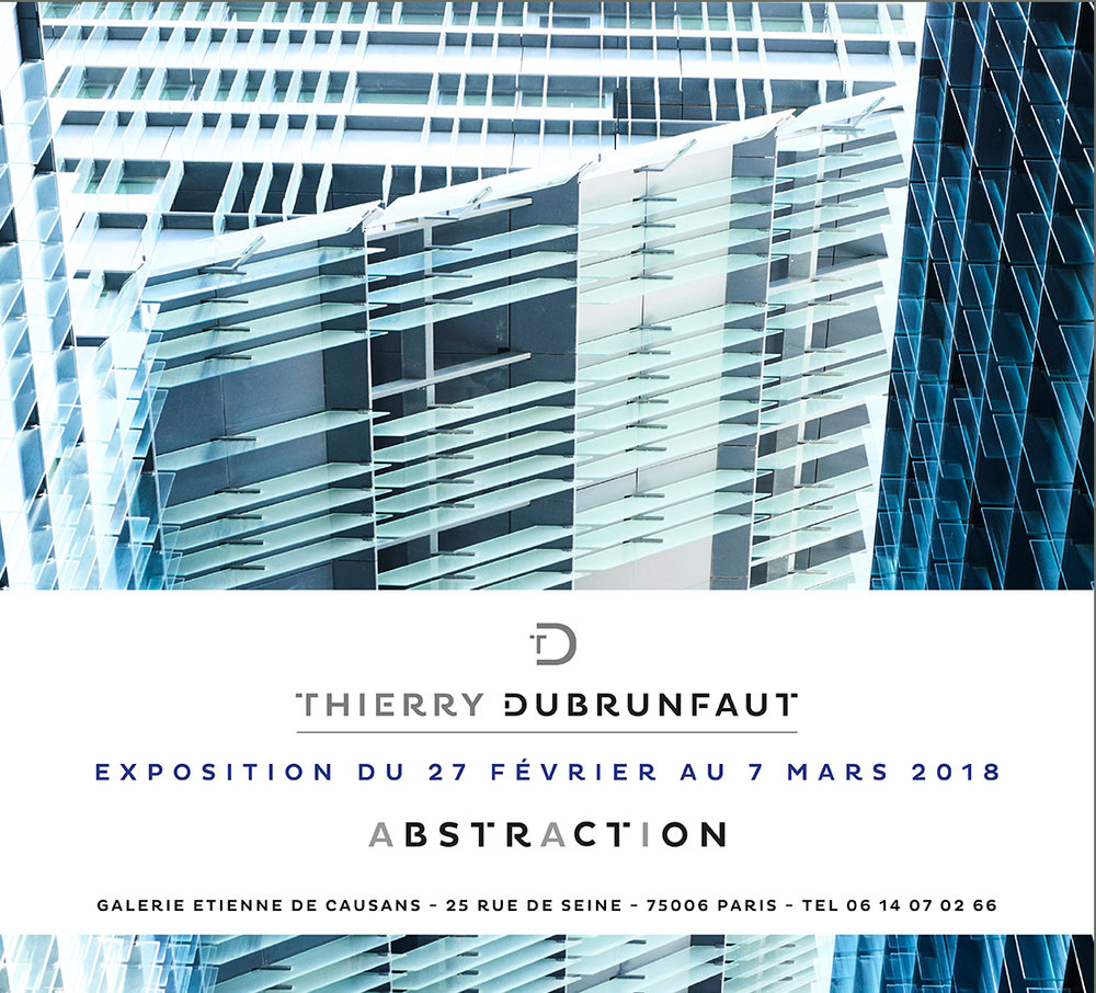 - DU 27 FEVRIER AU 7 MARS 2018• Exposition : « Abstraction »,Galerie Etienne de Causans,25, rue de Seine, Paris 6ème2018 - Coming soon : • Exposition : « FEB-VBO », Le regard de l'art sur l'économie belge. • Exposition : « Confédération Construction belge » • Parution du livre d'art : « NUDE »