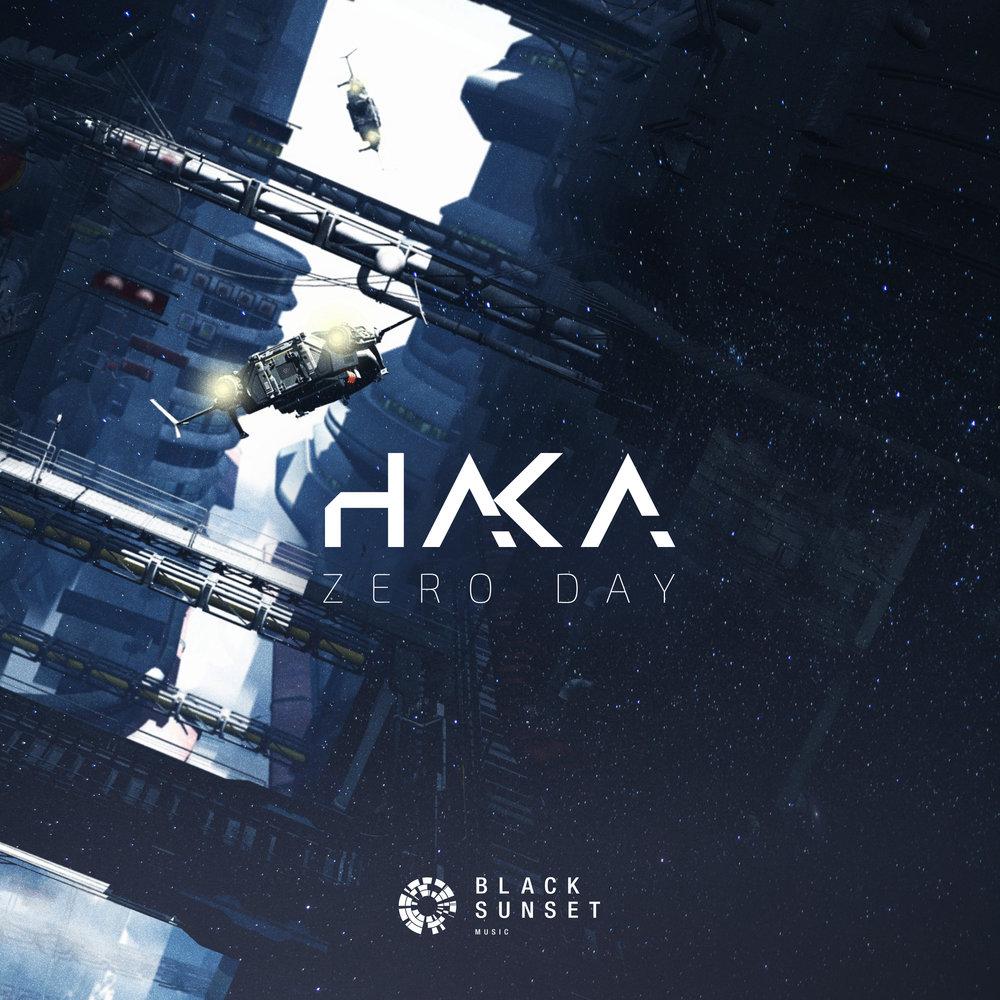 Haka - Zero Day EP