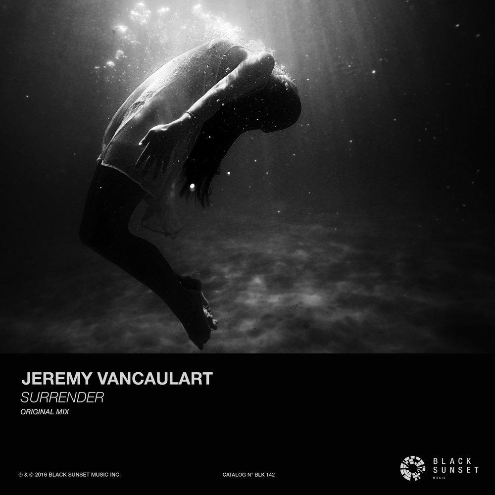 Jeremy Vancaulart - Surrender Original Mix.jpg