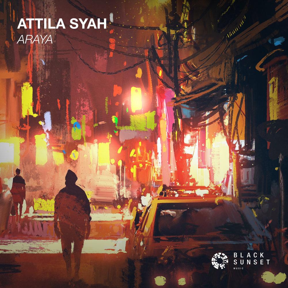 BLK202_Attila_Syah_-_Araya1.jpg