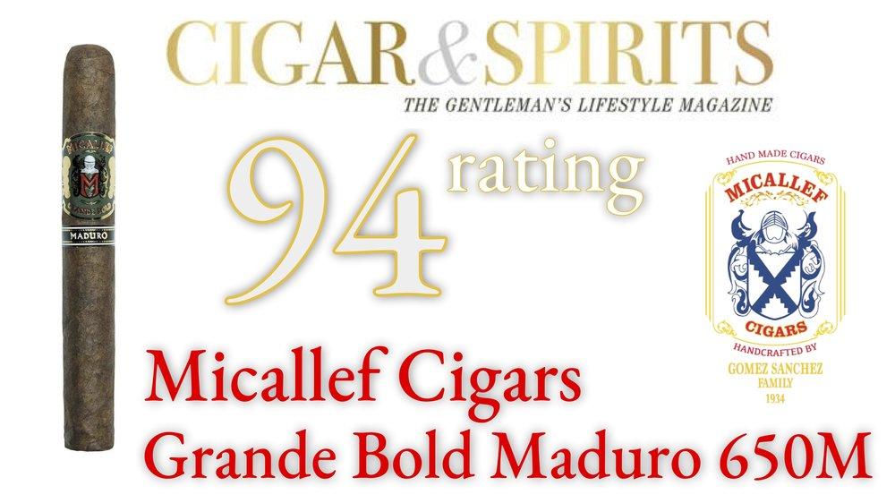 Micallef - maduro grande bold cigar spirits 94.jpg