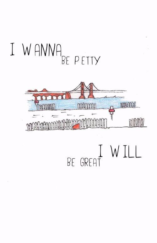 I Wanna Be Petty // I Will Be Great — Ghost City Press
