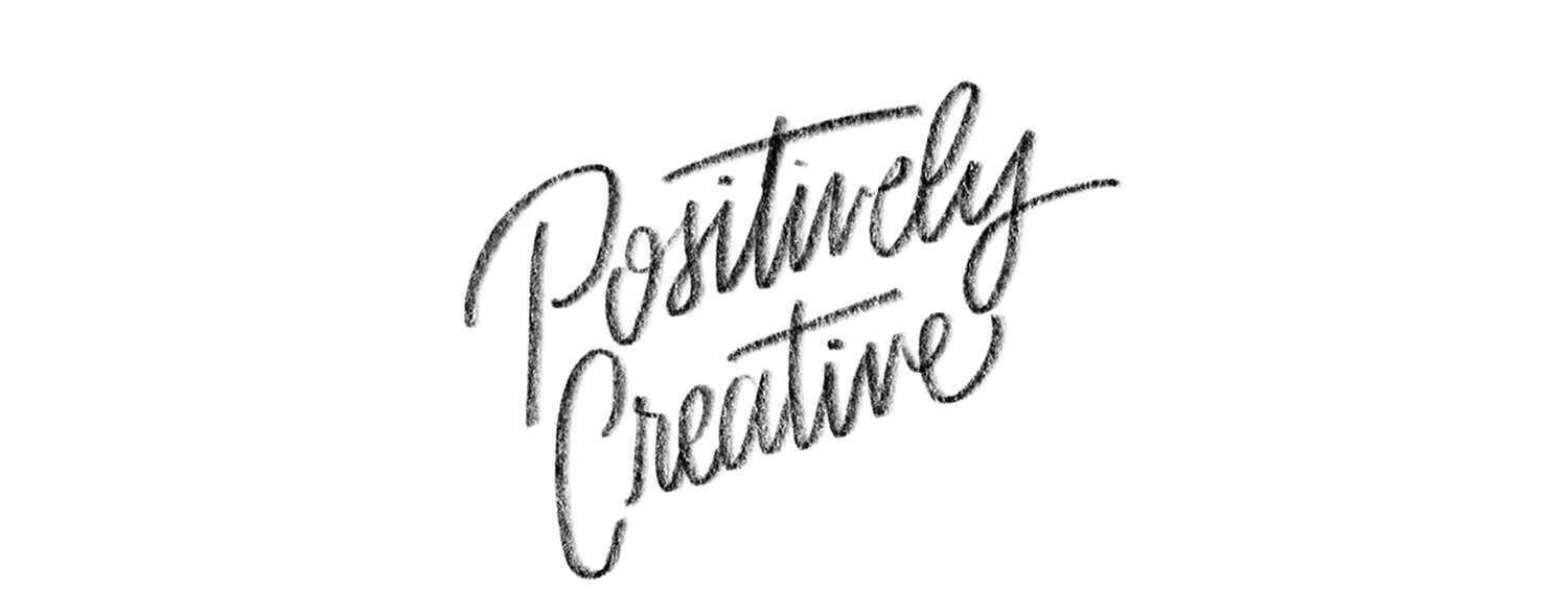 Positively Creative