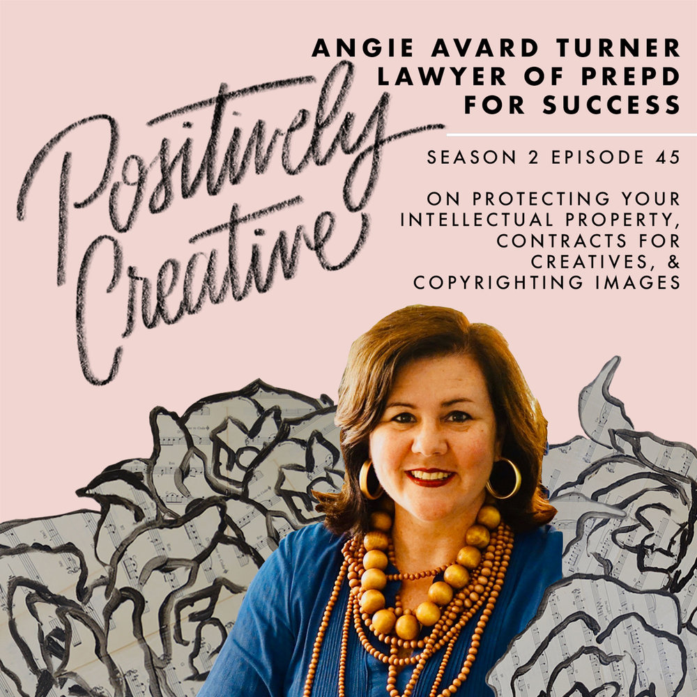 S2-Ep-45---Angie-Avard-Turner,-Lawyer-of-Prepd-for-Success-on-Protecting-Your-Intellectual-Property,-Contracts-for-Creatives,-&-Copyrighting-Images.jpg