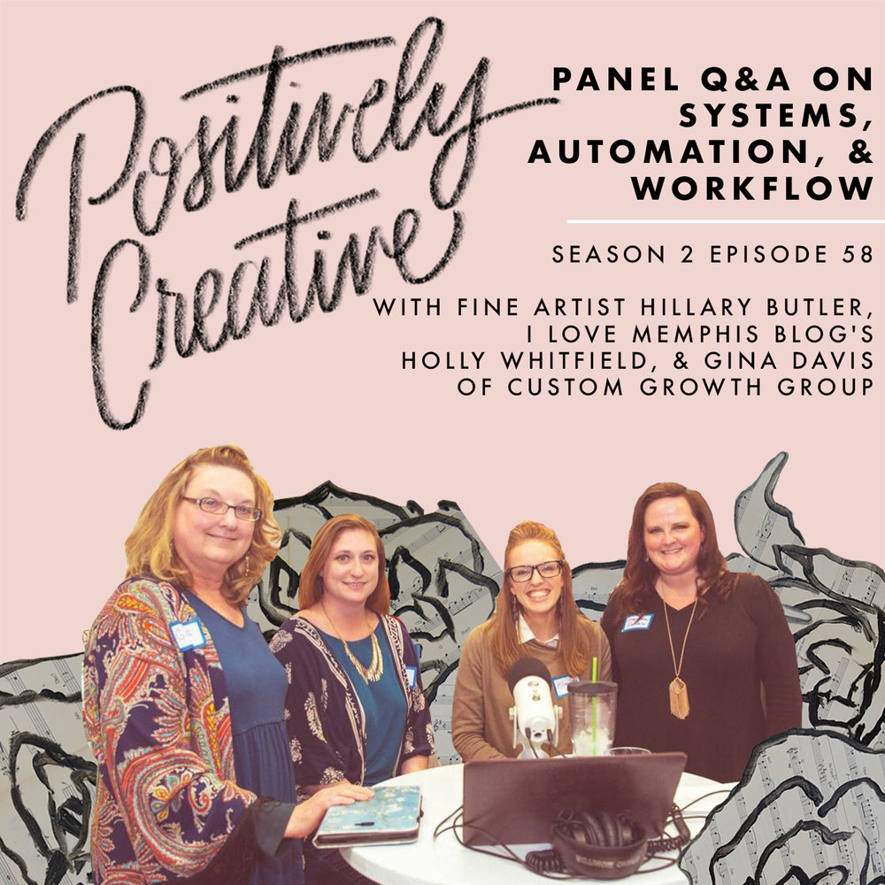 S2-Ep-58---Panel-Q&A-on-Systems,-Automation,-&-Workflow-with-Fine-Artist-Hillary-Butler,-I-Love-Memphis-Blog's-Holly-Whitfield,-&-Gina-Davis-of-Custom-Growth-Group.jpg