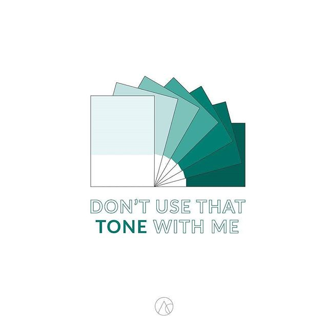 Hehe😉 but seriously... Tone. Is. Everything. ⠀ -⠀ tone (noun) /tōn/: the particular quality of brightness, deepness, or hue of a tint or shade of a color. . Reposted from @amaricreative #regrann  #pmscolors #branding #colorpalette